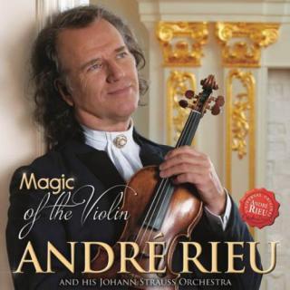 MAGIC OF THE VIOLIN - Violin André Rieu - Magic of the [DVD]